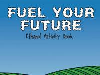 Renewable Fuels Association's Fuel Your Future Activity Book